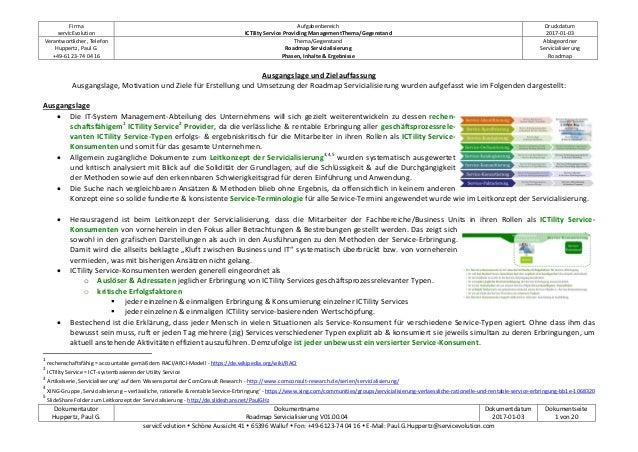 Firma servicEvolution Aufgabenbereich ICTility Service Providing ManagementThema/Gegenstand Druckdatum 2017-01-03 Verantwo...