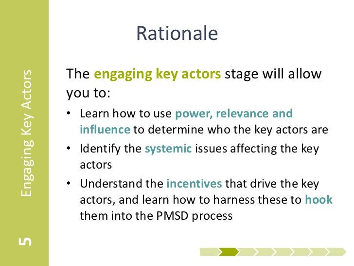 Rationale                      The engaging key actors stage will allowEngaging Key Actors                      you to:   ...