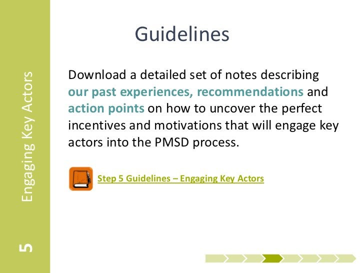 Guidelines                      Download a detailed set of notes describingEngaging Key Actors                      our pa...