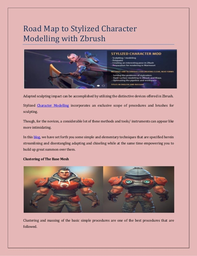 Road Map to Stylized Character Modelling with Zbrush