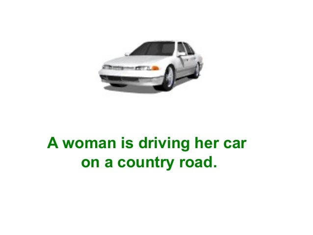 A woman is driving her car on a country road.