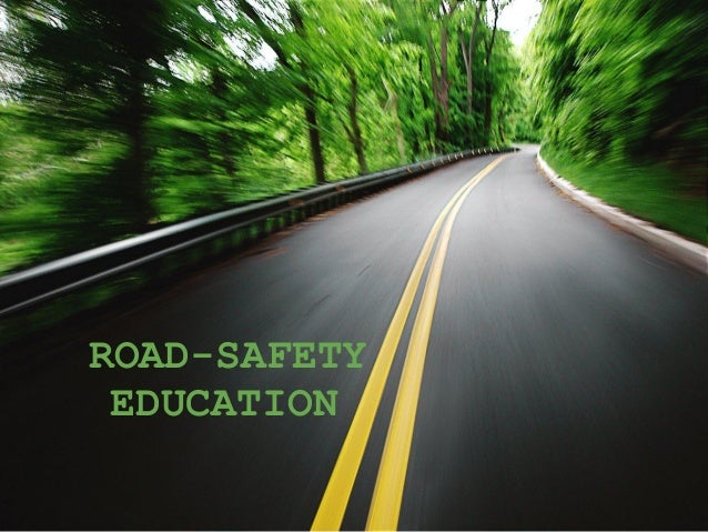 ROAD-SAFETY EDUCATION