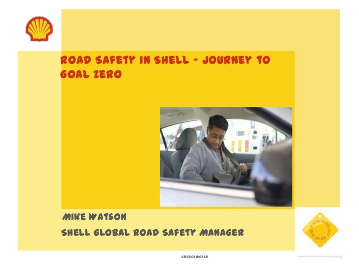 Shell Global Exhibition Programme : Road safety in shell journey to goal zero