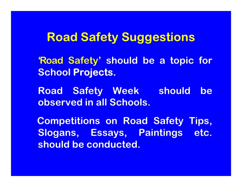 suggestions for road safety road safety suggestions
