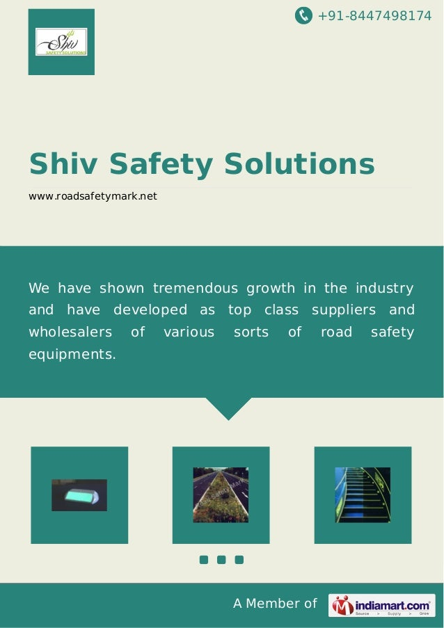 +91-8447498174  Shiv Safety Solutions www.roadsafetymark.net  We have shown tremendous growth in the industry and have dev...