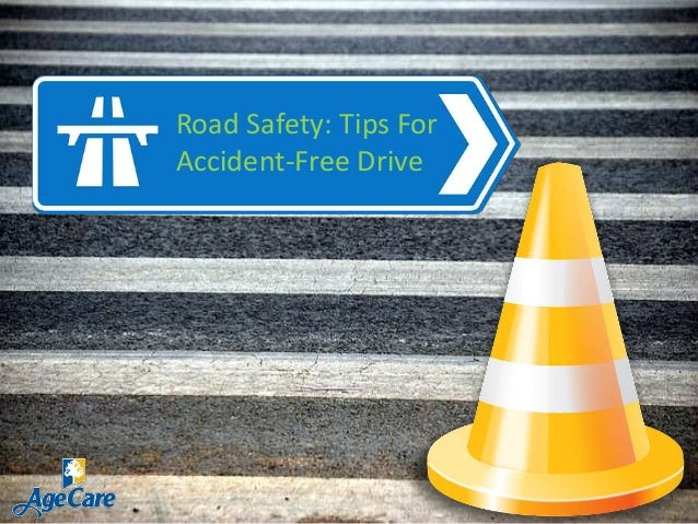 Road Safety: Tips For Accident-Free Drive