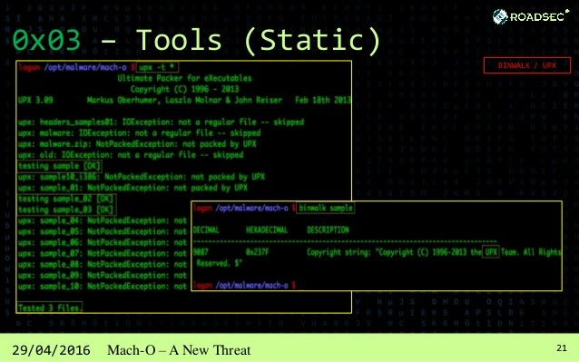 2229/04/2016 Mach-O – A New Threat 0x03 – Tools (Static) Hex Editor HexEdit wxHexEditor 0xED