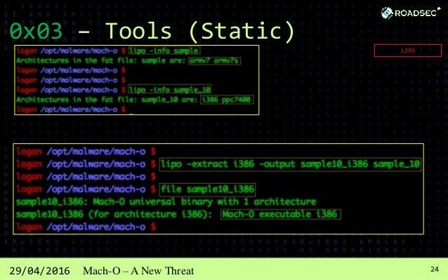 2529/04/2016 Mach-O – A New Threat 0x03 – Tools (Static) OTOOL