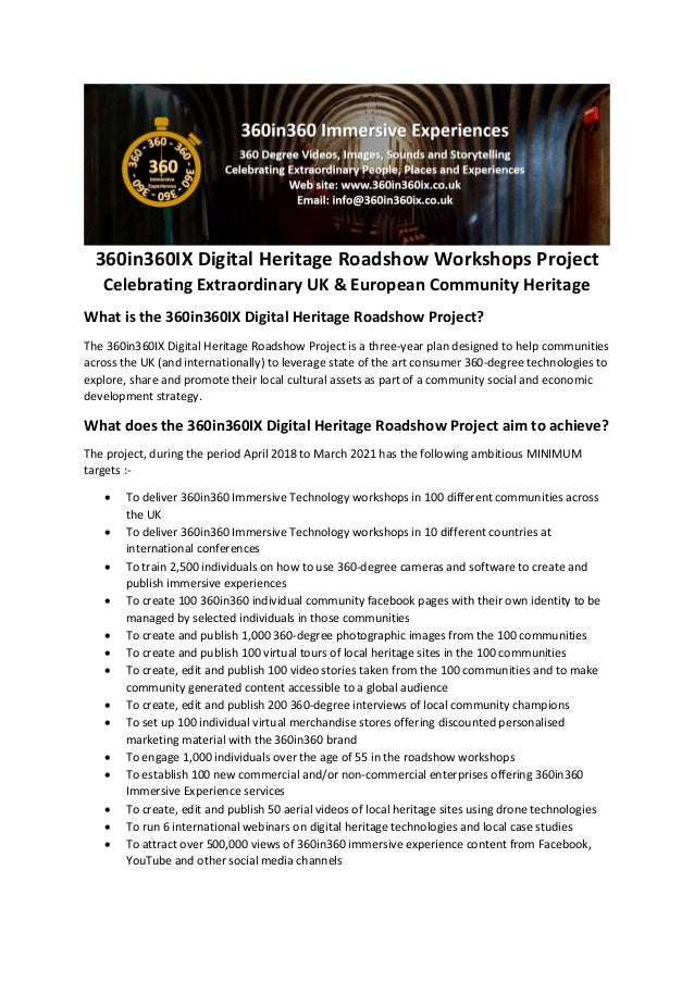 360in360IX Digital Heritage Roadshow Workshops Project Celebrating Extraordinary UK & European Community Heritage What is ...
