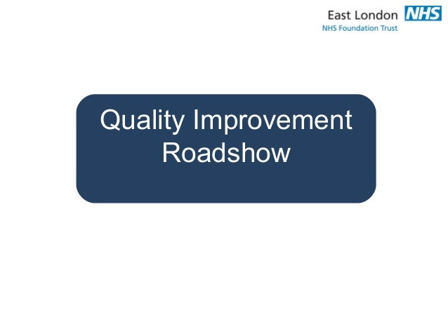 Quality Improvement Roadshow