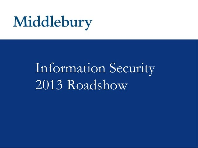 Information Security2013 Roadshow