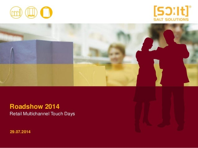Roadshow 2014 Retail Multichannel Touch Days 29.07.2014