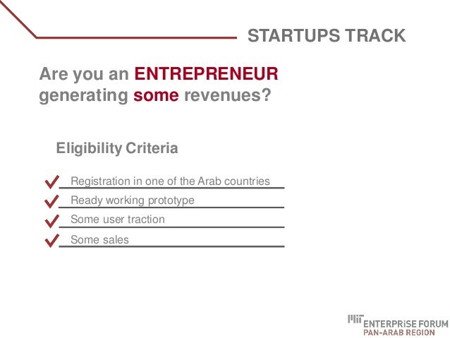WHO ARE WE? Are you an ENTREPRENEUR generating some revenues? STARTUPS TRACK Eligibility Criteria Registration in one of t...