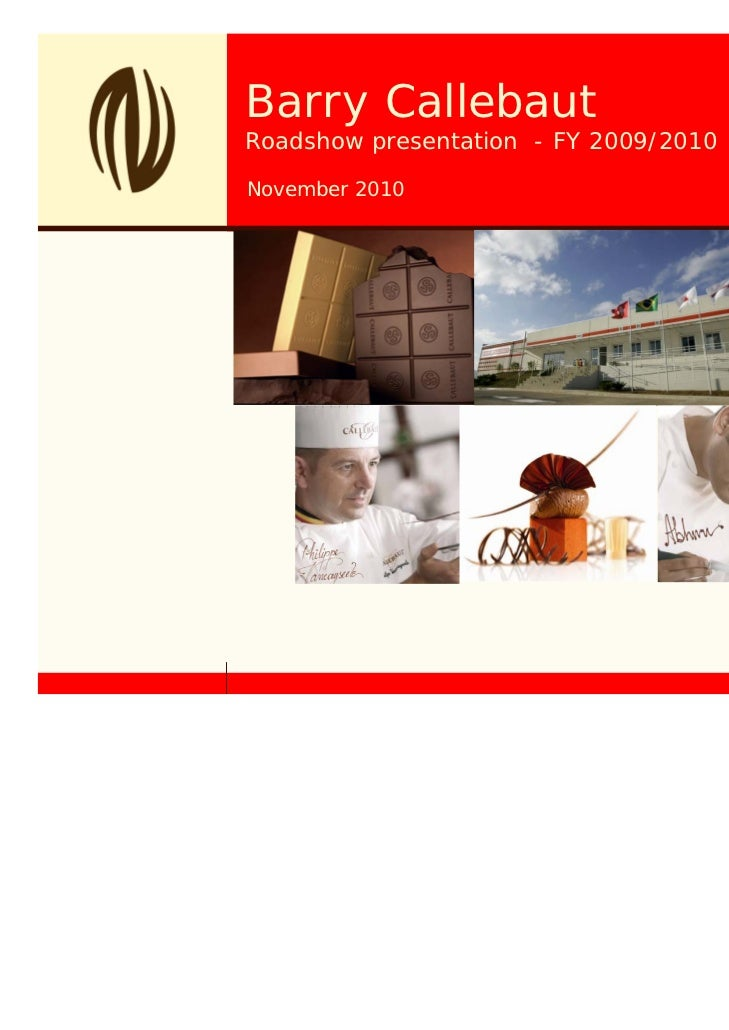 Barry CallebautRoadshow presentation - FY 2009/2010November 2010