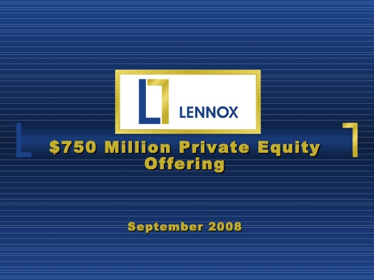 $750 Million Private Equity Offering September 2008 c