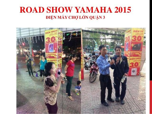 Road show yamaha 2015  - Siêu Thị Điện Máy Chợ Lớn Slide 3