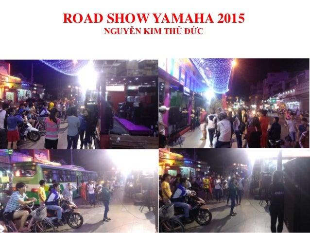 ROAD SHOW YAMAHA 2015 NGUYỄN KIM THỦ ĐỨC