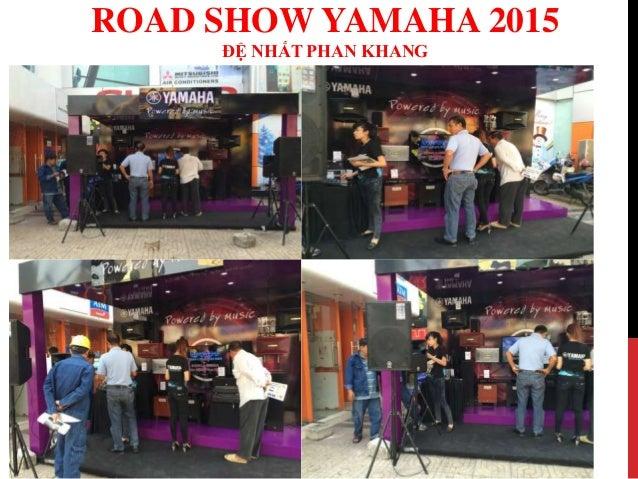 Road show yamaha 2015 - Đệ Nhất Phan Khang Slide 3