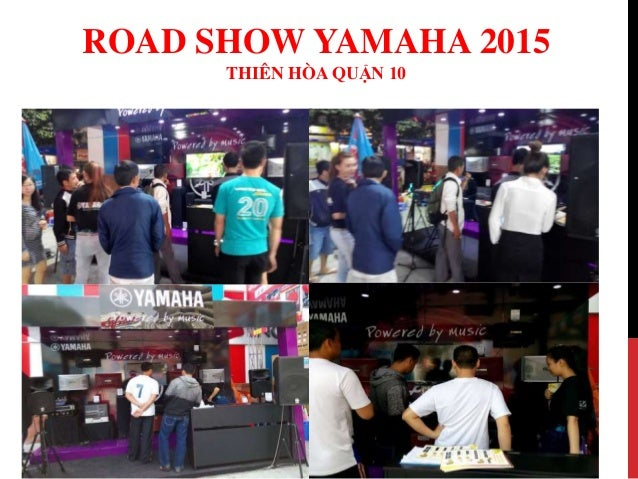 Road show yamaha 2015 - Thiên Hòa Quận 10 Slide 3