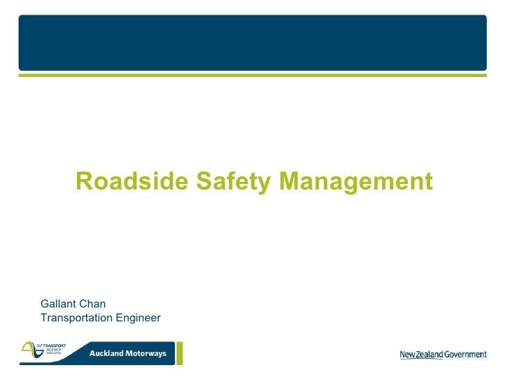 Roadside Safety Management The Safe Roadside Concept Gallant Chan Transportation Engineer
