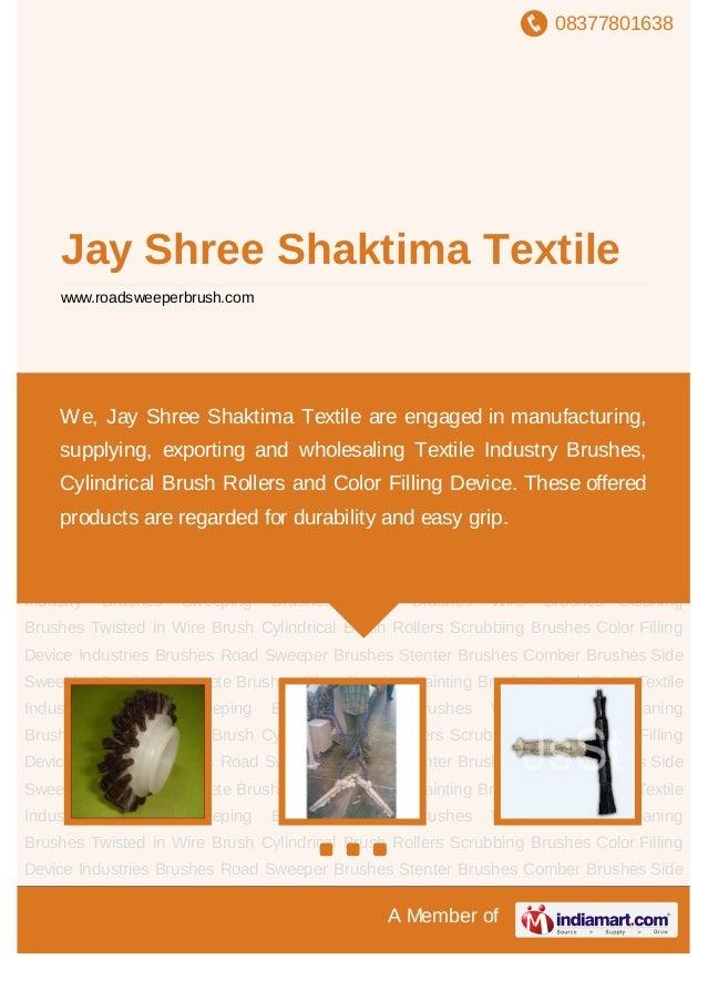 08377801638A Member ofJay Shree Shaktima Textilewww.roadsweeperbrush.comTextile Industry Brushes Sweeping Brushes Nylon Br...