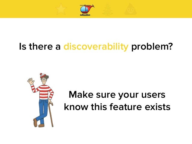 Is there a discoverability problem?