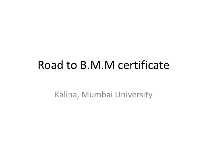 Road to B.M.M certificate<br />Kalina, Mumbai University<br />