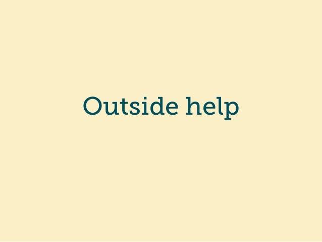 Outside help