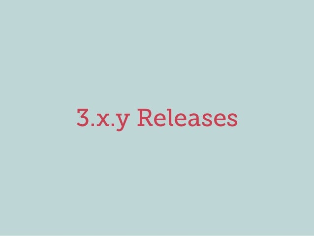 3.x.y Releases