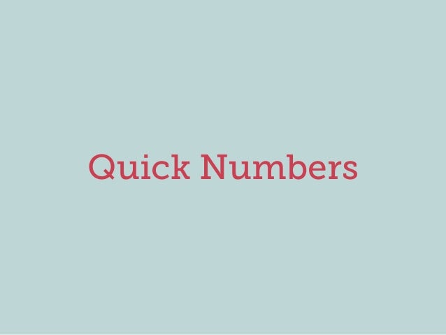 Quick Numbers