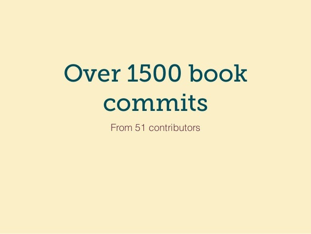 Over 1500 book commits From 51 contributors