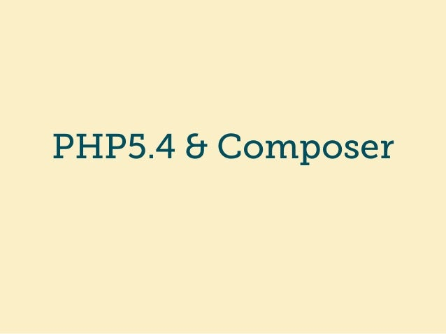 PHP5.4 & Composer