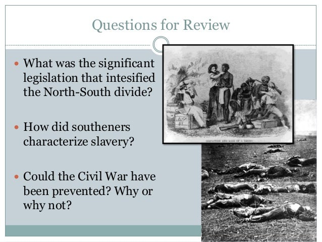 Could the US Civil War have been prevented?