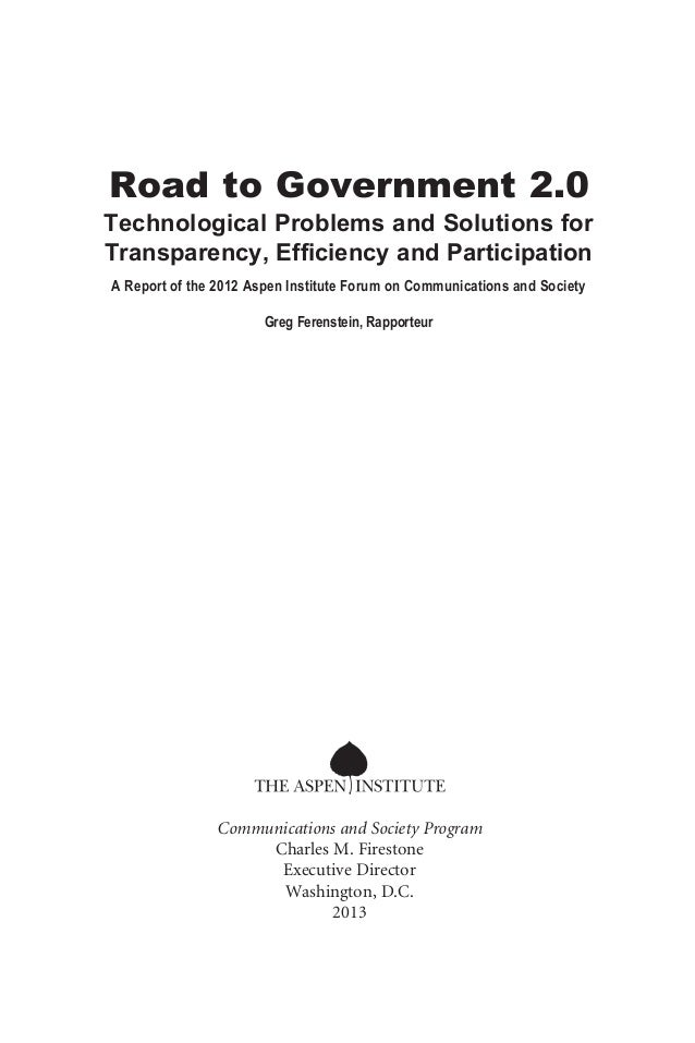 Road to Government 2.0 Technological Problems and Solutions for Transparency, Efficiency and Participation A Report of the...