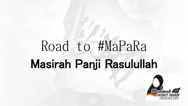 Road to #MaPaRa Masirah Panji Rasulullah
