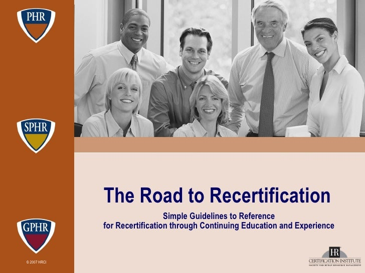 The Road to Recertification   Simple Guidelines to Reference for Recertification through Continuing Education and Experience