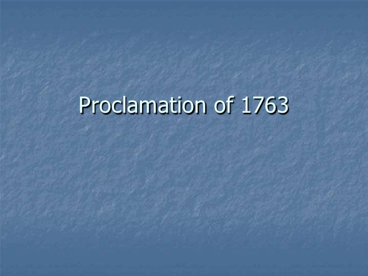 Proclamation of 1763<br />