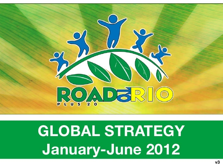GLOBAL STRATEGYJanuary-June 2012                    v3