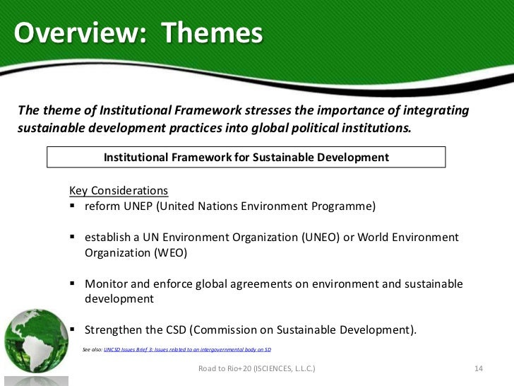 Overview: ThemesThe theme of Institutional Framework stresses the importance of integratingsustainable development practic...