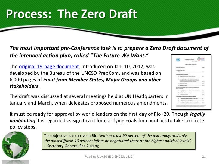 Process: The Zero DraftThe most important pre-Conference task is to prepare a Zero Draft document ofthe intended action pl...