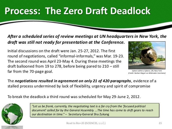 Process: The Zero Draft DeadlockAfter a scheduled series of review meetings at UN headquarters in New York, thedraft was s...