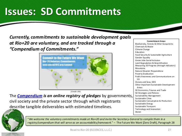 Issues: SD CommitmentsCurrently, commitments to sustainable development goals                                             ...