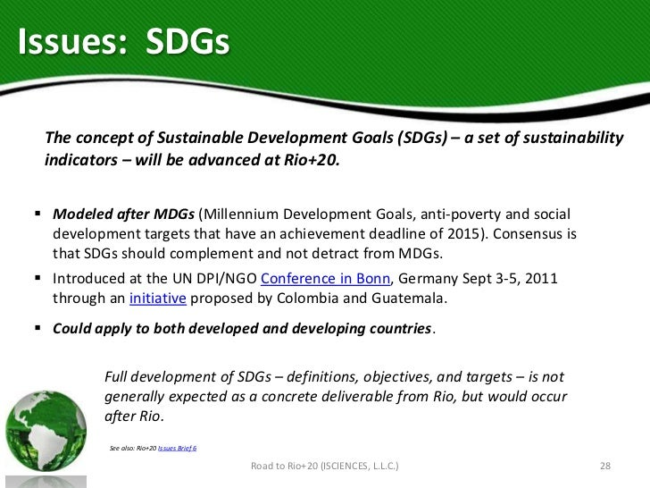 Issues: SDGs The concept of Sustainable Development Goals (SDGs) – a set of sustainability indicators – will be advanced a...