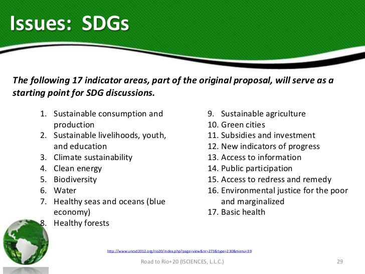 Issues: SDGsThe following 17 indicator areas, part of the original proposal, will serve as astarting point for SDG discuss...