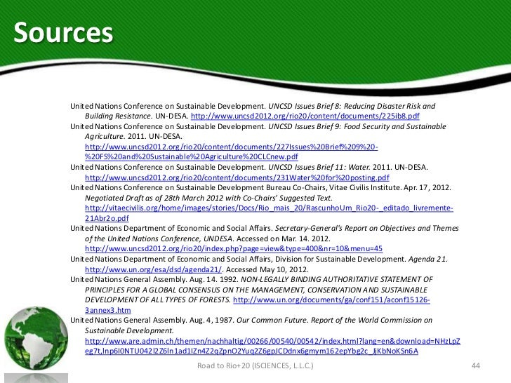 Sources   United Nations Conference on Sustainable Development. UNCSD Issues Brief 8: Reducing Disaster Risk and       Bui...
