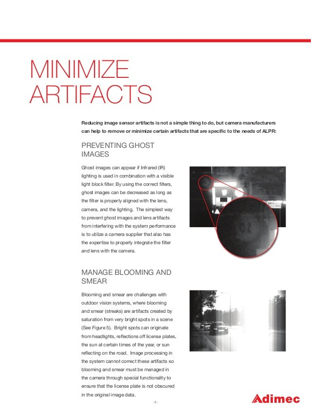 MINIMIZE ARTIFACTS Reducing image sensor artifacts is not a simple thing to do, but camera manufacturers can help to remov...