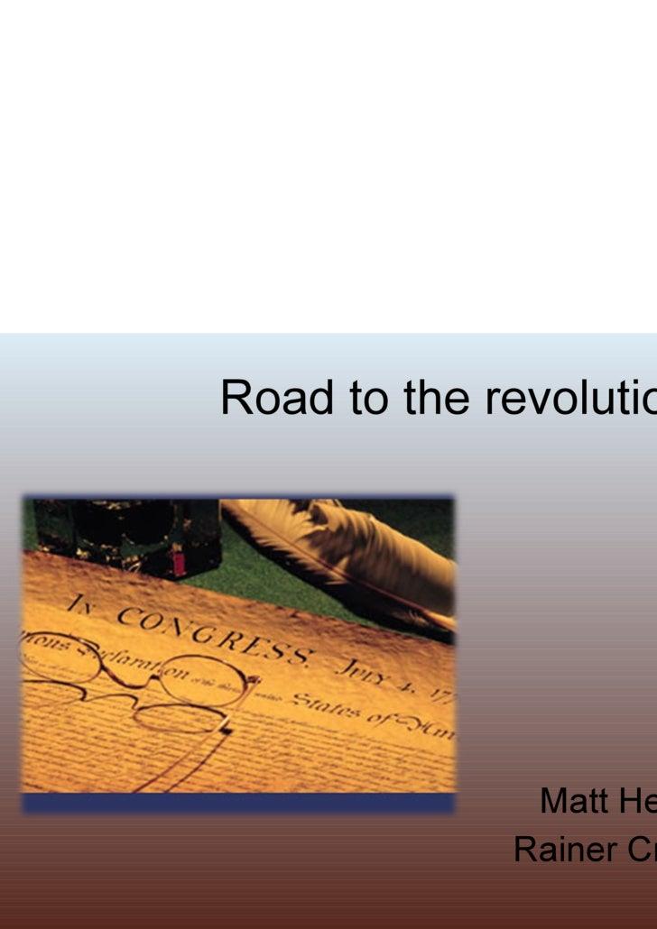 Road to the revolution Matt Hempe Rainer Crandall