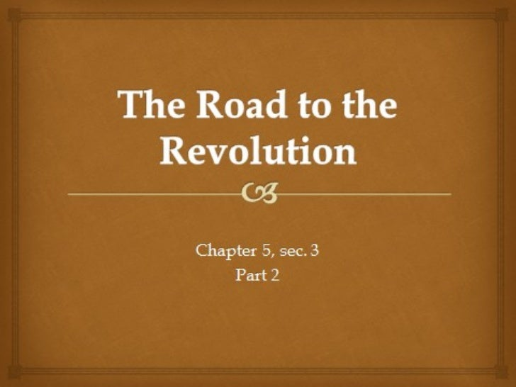 Road to the revolution part 2