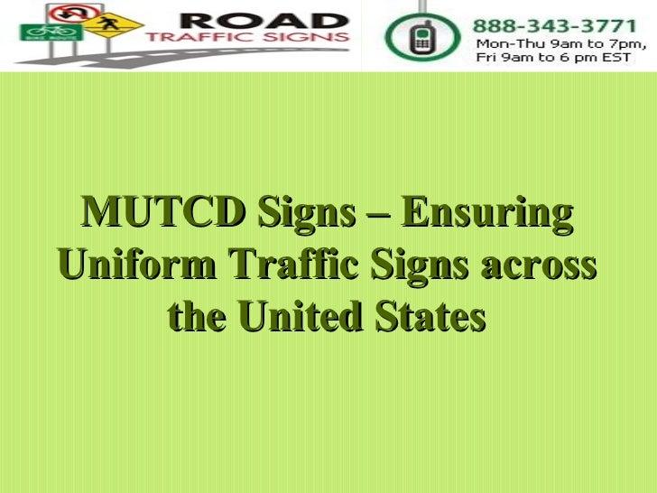 MUTCD Signs – Ensuring Uniform Traffic Signs across the United States