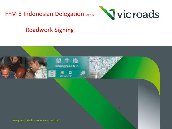 FFM 3 Indonesian Delegation May'12       Roadwork Signing